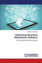 Detecting Reaction Movement Patterns