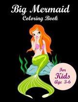 Big Mermaid Coloring Book for kids age 3-6