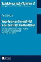 Veraenderung Und Innovativitaet in Der Deutschen Kreditwirtschaft