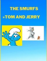 Tom and Jerry The Smurfs