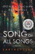 Boek cover Song of All Songs van Donna Dechen Birdwell