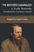 The Brothers Karamazov by Fyodor Dostoevsky (Translated by Constance Garnett)