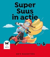 Mo's Daughters Superhero  -   Super Suus in actie