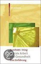 Boek cover Soziale Arbeit und Gesundheit van Hans Günther Homfeldt