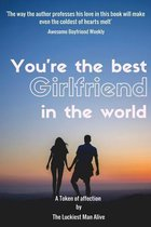 You're the Best Girlfriend in the World-Amazing Gift for Girlfriend, DIY Book, Women's Day Gift, Valentine's Day Gift, Mother's Day Gift, Anniversary Gift, DIY Book, Personalize Your Perfect Gift