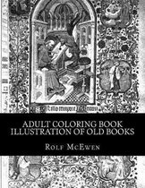 Adult Coloring Book - Illustration of Old Books
