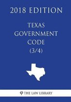 Texas Government Code (3/4) (2018 Edition)