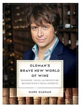 Oldman's Brave New World of Wine