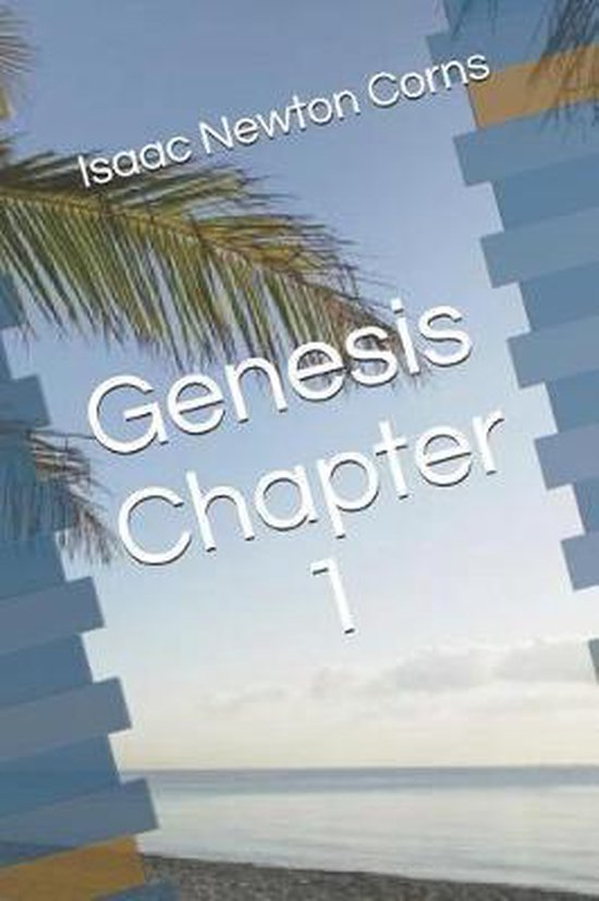 Boek cover Genesis Chapter 1 van Isaac Newton Corns