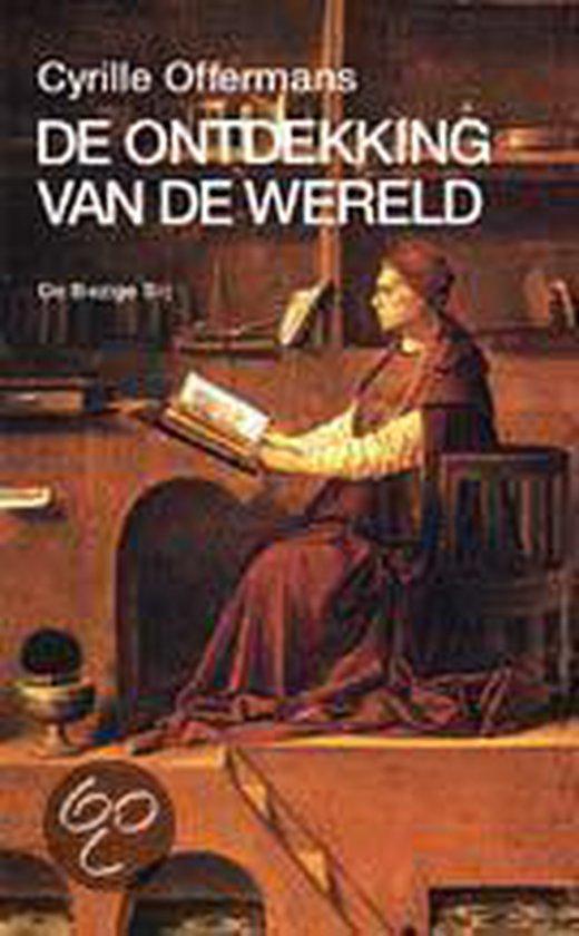De Ontdekking Van De Wereld - Cyrille Offermans |