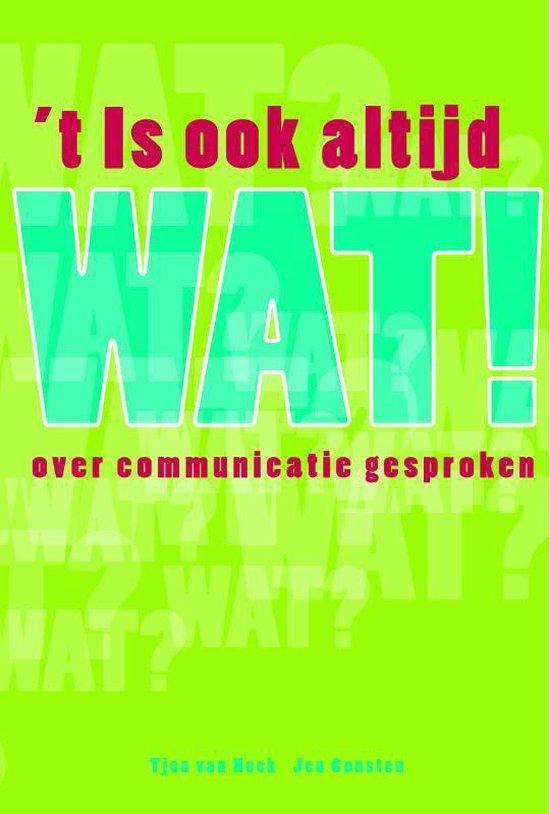 Cover van het boek ''t Is ook altijd wat!' van J. Consten en Tjeu van Heck