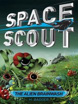 Space Scout: The Alien Brainwash