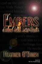 Embers From Ash and Ruin