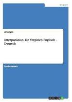 Interpunktion. Ein Vergleich Englisch - Deutsch