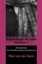 Subterfuge of Love Volume One