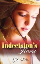 Indecision's Flame