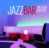 Jazz Bar - One Hour With You
