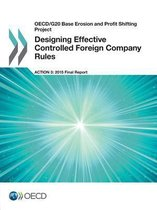 Designing effective controlled foreign company rules