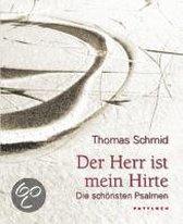 Boek cover Der Herr ist mein Hirte van Thomas Schmid
