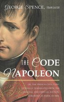 The Code Napoleon; Or, the French Civil Code. Literally Translated from the Original and Official Edition, Published at Paris, in 1804, by a Barrister of the Inner Temple