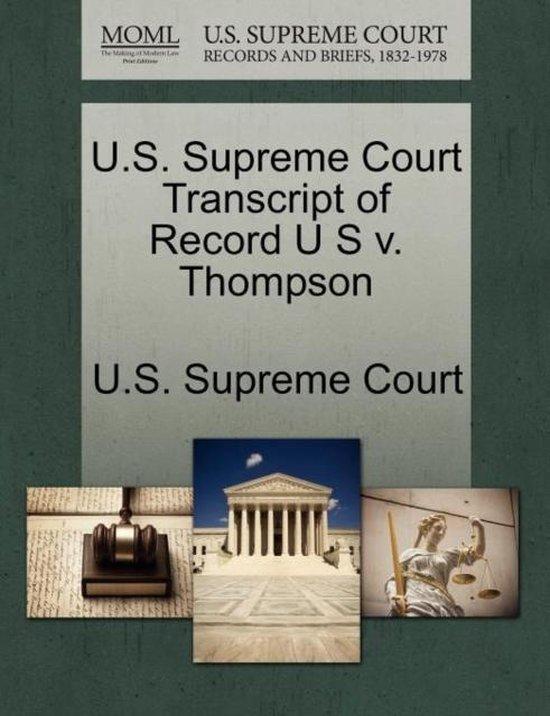 U.S. Supreme Court Transcript of Record U S V. Thompson
