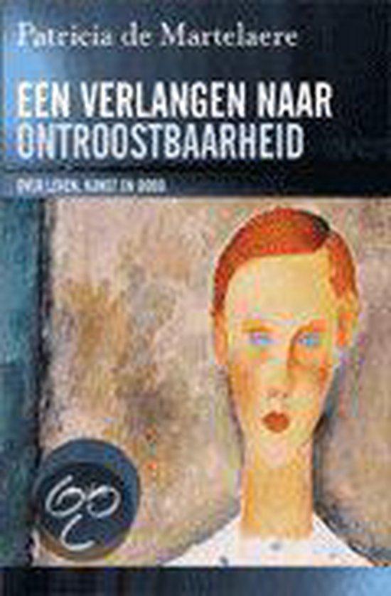 Cover van het boek 'Een verlangen naar ontroostbaarheid'