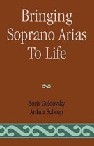 Bringing Soprano Arias to Life
