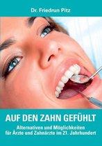 Auf den Zahn gefuhlt