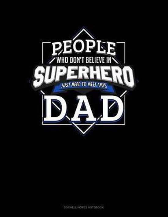 People Who Don't Believe in Superheroes Just Need to Meet This Dad