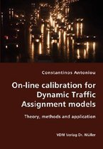 On-Line Calibration for Dynamic Traffic Assignment Models- Theory, Methods and Application