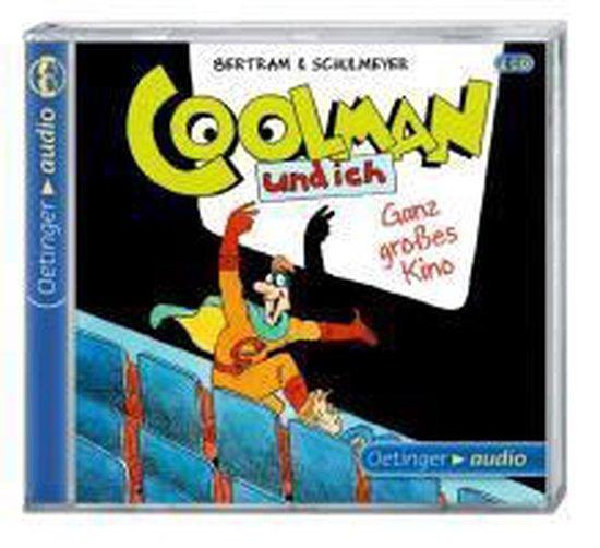 Coolman und ich 03: Ganz großes Kino (2 CDs)