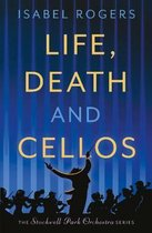 Life, Death and Cellos