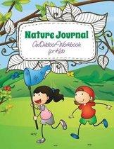 Nature Journal (an Outdoor Workbook for Kids)