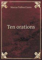 Ten Orations