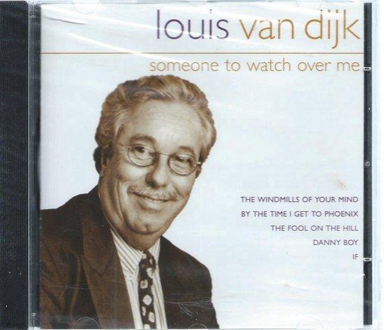 SOMEONE TO WATCH OVER ME - LOUIS VAN DIJK