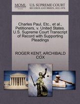 Charles Paul, Etc., et al., Petitioners, V. United States. U.S. Supreme Court Transcript of Record with Supporting Pleadings