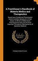 A Practitioner's Handbook of Materia Medica and Therapeutics