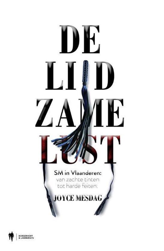 Cover van het boek 'De lijdzame lust' van Joyce Mesdag