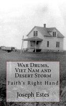 War Drums, Viet Nam and Desert Storm