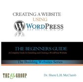 Building a Website Using WordPress