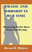 Praise and Worship in Our Time