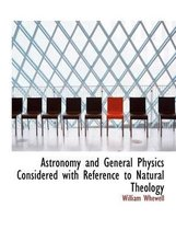 Astronomy and General Physics