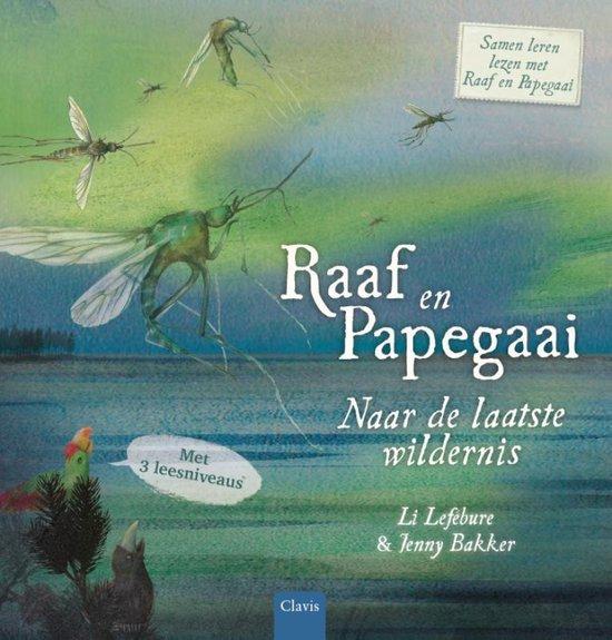 Raaf en Papegaai - Naar de laatste wildernis - Li Lefébure   Readingchampions.org.uk
