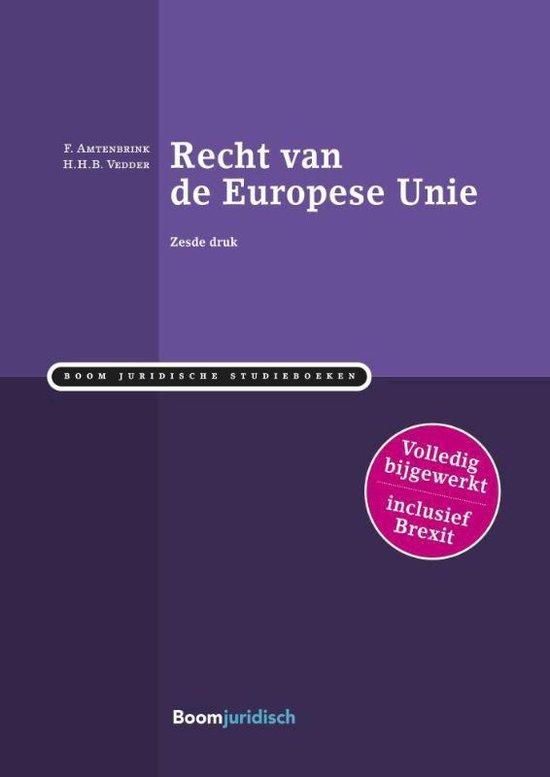 Boek cover Boom Juridische studieboeken  -   Recht van de Europese Unie van Fabian Ambtenbrink (Paperback)