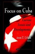Focus on Cuba