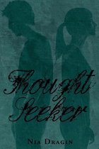 Thought Seeker (Eclipsing Trilogy #2)