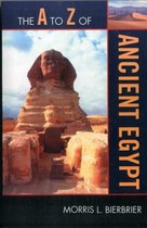 The A to Z of Ancient Egypt