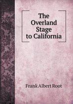 The Overland Stage to California