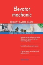 Elevator Mechanic Red-Hot Career Guide; 2568 Real Interview Questions