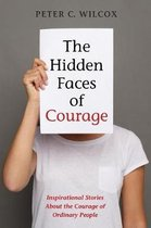 The Hidden Faces of Courage